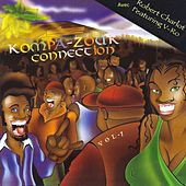 Kompa-Zouk Connection, Vol. 1 by Various Artists