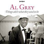Things Ain't What They Used to Be - Summer Trip Version by Al Grey