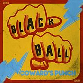 Coward's Punch by Blackball