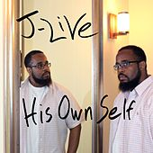 His Own Self by J-Live