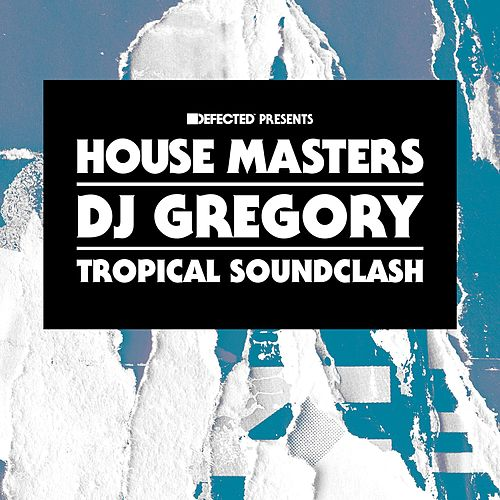 Tropical Soundclash by DJ Gregory