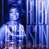 I'll Run Your Hurt Away by Ruby Johnson
