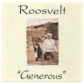 Generous by The Roosevelt