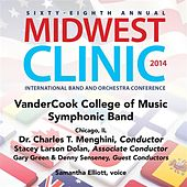 2014 Midwest Clinic: VanderCook College of Music Symphonic Band (Live) by Various Artists