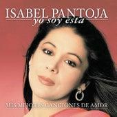 Yo Soy Esta: Mis Mejores Canciones... by Isabel Pantoja