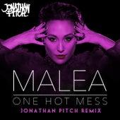 One Hot Mess (Jonathan Pitch Remixes) by Malea