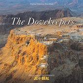 The Dovekeepers by Jeff Beal