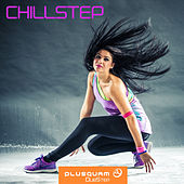 Chillstep by Various Artists