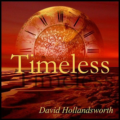 Timeless by David Hollandsworth