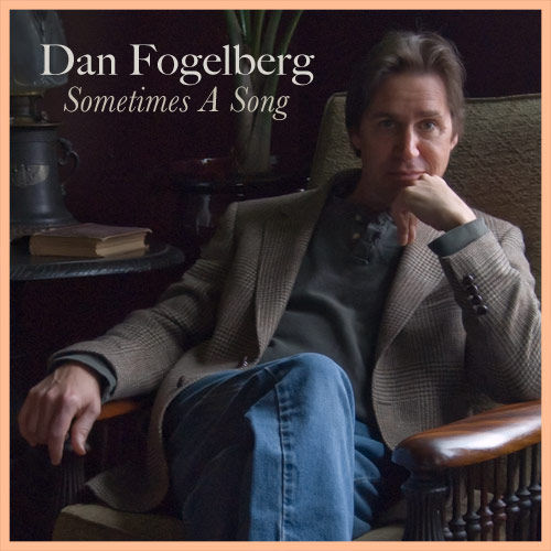 Sometimes  A Song by Dan Fogelberg