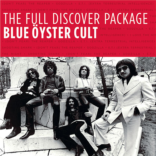 The Full Discover Package: Blue Oyster Cult by Blue Oyster Cult