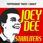 Peppermint Twist / Shout by Joey Dee and the Starliters