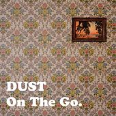 On the Go by Dust