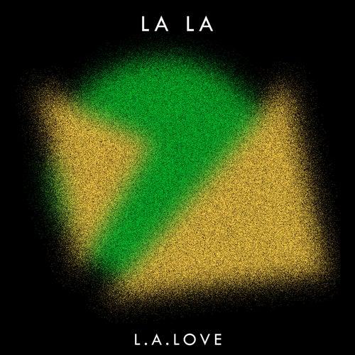 L.A. Love by La La