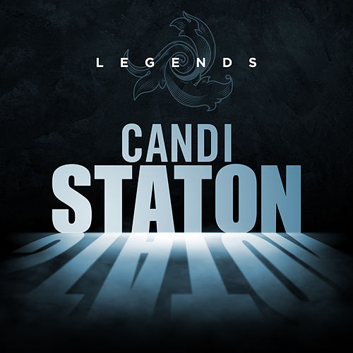 Legends - Candi Stanton by Candi Staton