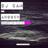 Summer in Paris 2015 (feat. Anggun) by DJ Cam