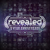 Revealed 5 Year Anniversary by Various Artists