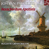 Pachelbel: Hexachordum Apollinis by Huguette Grémy-Chauliac