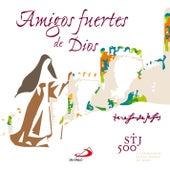 Amigos Fuertes de Dios by Various Artists
