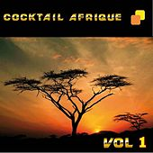 Cocktail Afrique, vol. 1 by Various Artists