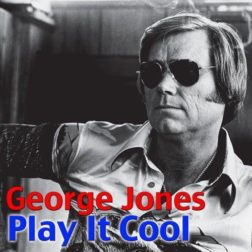 Play It Cool by George Jones