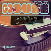 It's House - Strictly House, Vol. 11 by Various Artists