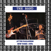 At The Palladium, New York 1976 (Remastered) [Live] von The Band