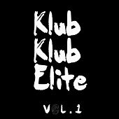 Klub Klub Elite, Vol. 1 by Various Artists