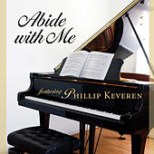 Abide With Me Piano & Praise by Phillip Keveren