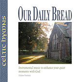 Celtic Hymns by Our Daily Bread