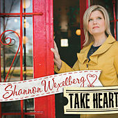 Take Heart by Shannon Wexelberg