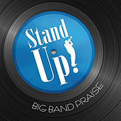 Stand Up! Big Band Praise by Phillip Keveren