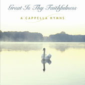 A Cappella Hymns: Great Is Thy Faithfulness by Discovery Singers