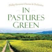 In Pastures Green by Phillip Keveren