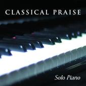 Classical Praise: Solo Piano by Patricia Spedden