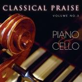 Classical Praise Vol. 3: Piano & Cello by Phillip Keveren