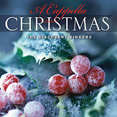 A Cappella Christmas by Discovery Singers