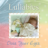 Lullabies - Close Your Eyes by Various Artists