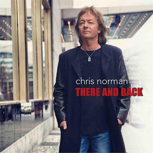 There and Back by Chris Norman