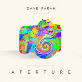 Aperture by Dave Farah