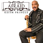 I Am Not Afraid by Keith Pringle