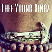 Thee Young Kingz : Hope by Various Artists