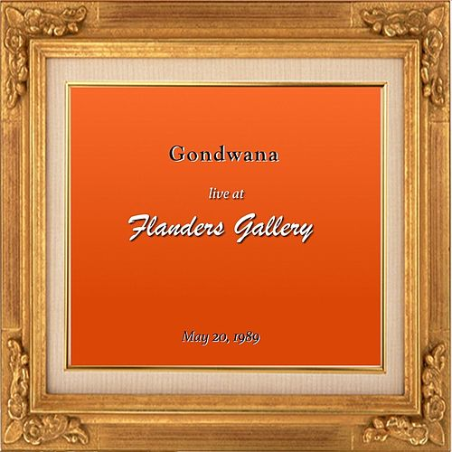 Live at Flanders Gallery by Gondwana