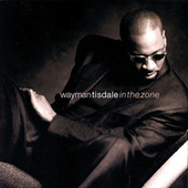 In The Zone by Wayman Tisdale