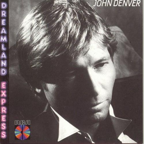 Dreamland Express by John Denver