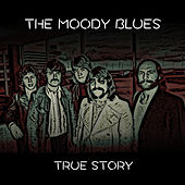 True Story von The Moody Blues