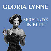 Serenade In Blue by Gloria Lynne