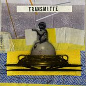 Transmitte (These Things) by Looper