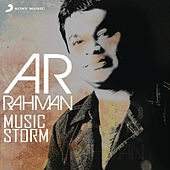A.R. Rahman: Music Storm (A Lyrical and Instrumental Journey) by Various Artists