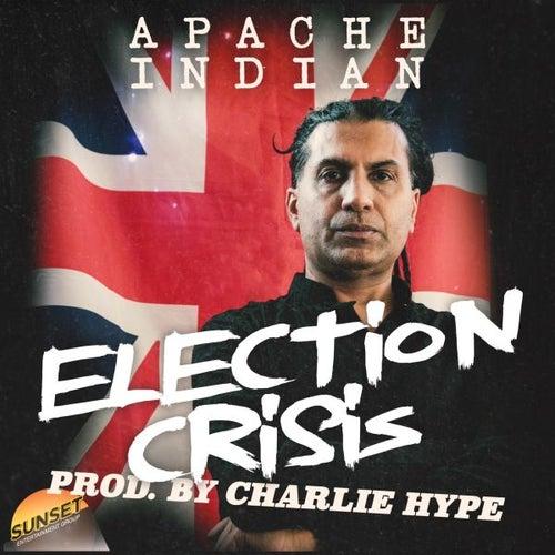 Election Crisis von Apache Indian